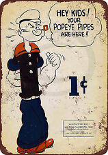 Popeye for Milton Candy and Pipes Reproduction Metal Sign tin 8 x 12