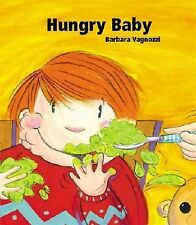 Hungry Baby (Baby's Day series)