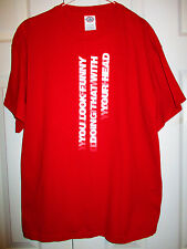 EUC Mens L Red You Look Funny Doing That Sideways Tee Shirt 100% Cotton