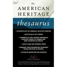 The American Heritage Thesaurus by Houghton Mifflin Company Staff (2005,...