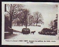 1973  --  TRAM A CHEVAL DE LA CRET  1894-97  j586