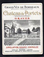 GRAVES 1ER GCC VIEILLE ETIQUETTE CHATEAU DE PORTETS 1940/1950 RARE §15/01§