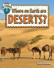 Where on Earth Are Deserts? (Explore the Continents)-ExLibrary