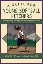 A Guide for Young Softball Pitchers (Young Player's), Hunter, Jacque, Oster, Don