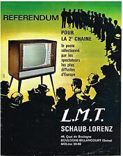 PUBLICITE  1965    LMT SCHAUB-LORENZ  TELEVISEUR