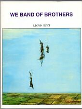 WE BAND OF BROTHERS Lloyd Hunt Canadian Fighter Pilots' Assoc 1992 WW2 Korea