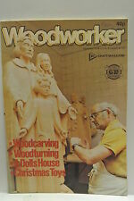 Woodworker Magazine. December, 1978. Volume 82, number 1021. Bowl Turning part 1