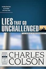 Lies That Go Unchallenged in Media and Government by Charles W. Colson (2005,...