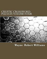 Cryptic Crossword Puzzles Volume Four by Wayne Williams (2013, Paperback)