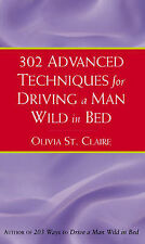 302 Advanced Techniques For Driving A Man Wild In Bed,