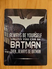 Metal Sign Inspirational Metallic Batman pictorial Tin wall plaque gift