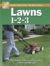 Expert Advice from the Home Depot Ser.: Lawns 1-2-3 (2007, Hardcover)