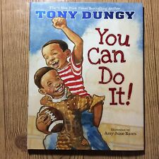 You Can Do It! by Tony Dungy (2008, Hardcover), FIRST EDITION, Ages 4-7, NEW!!