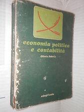 ECONOMIA POLITICA E CONTABILITA Volume Primo Olinto Fabris Edagricole 1978 libro