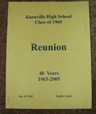 KnoxvilIe llinois High School  Class of 1965 40th Reunion Program 2005 40 Years