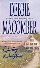 Darling Daughters by Debbie Macomber (2002, Paperback)