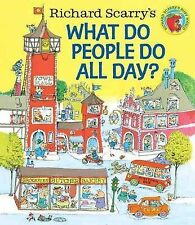Richard Scarry's What Do People Do All Day? by Richard Scarry (Hardback, 2015)