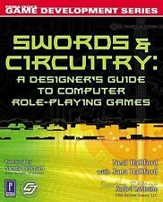 Swords & Circuitry: A Designer's Guide to Computer Role-Playing Games (Premier