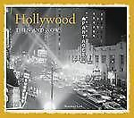 Hollywood: Then and Now®, Lord, Rosemary, New Books