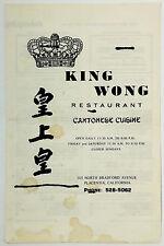 Original Vintage Take Home Menu KING WONG Chinese Restaurant Placentia Ca.