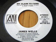 "JAMES WELLS - MY CLAIM TO FAME    7"" VINYL DEMO"