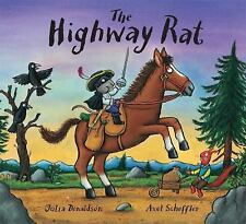 The Highway Rat by Julia Donaldson (2013, Hardcover)