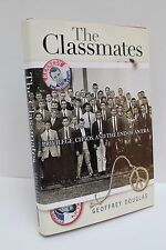 The Classmates: Privilege, Chaos, and the End of an Era by Geoffrey Douglas