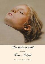 Kindertotenwald: Prose Poems-ExLibrary