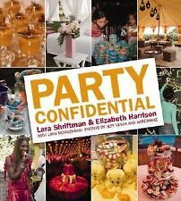 Party Confidential, Morgenstern, Lara/ Harrison, Elizabeth/ Vespa, Jeff (PHT), G