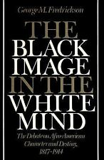 The Black Image in the White Mind: The Debate on Afro-American Character and Des