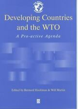 Developing Countries and the WTO: A Pro-Active Agenda (World Economy Special Iss
