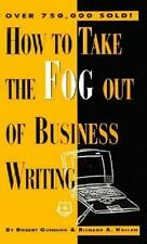How to Take the Fog Out of Business Writing, Kallan, Richard A., Gunning, Robert