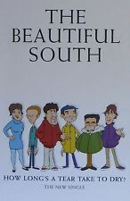 """40x60"""" HUGE SUBWAY POSTER~Beautiful South 1998 How Long's Tear Take 2 Dry Quench"""