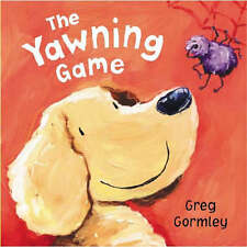 The Yawning Game, Gormley, Greg, New Book