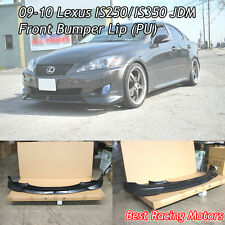 JDM Style Front Lip (Urethane) Fits 09-10 Lexus IS250 IS350