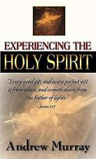 Experiencing the Holy Spirit by Andrew Murray (1998, Paperback)