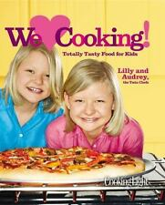 We Love Cooking! : Totally Tasty Food for Kids Who Love to Cook by Lilly Andrew…