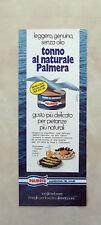 D844- Advertising Pubblicità -1980- TONNO PALMERA , ALIMENTARI DEL MARE