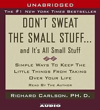 Don't Sweat the Small Stuff...And It's All Small Stuff: Simple Things To Keep Th