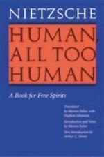 Human, All Too Human : A Book for Free Spirits by Friedrich Wilhelm Nietzsche...