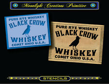 Primitive Stencil~Vintage Style~BLACK CROW WHISKEY~Classic Old Style Crate Sign