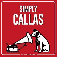 MARIA CALLAS - SIMPLY CALLAS  CD NEU PUCCINI/VERDI/GIORDANO/+