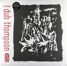 Dub Thompson - 9 Songs(Vinyl LP with Download coupon) New & Sealed