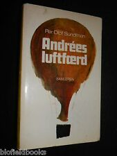 Per Olof Sundman: Andrees Luftfaerd - 1968-1st Swedish Arctic Balloon Expedition