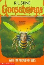Why I'm Afraid Of Bees (Goosebumps, No.17) by R.L. Stine, Good Book