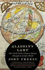 Aladdin's Lamp : How Greek Science Came to Europe Through the Islamic World...