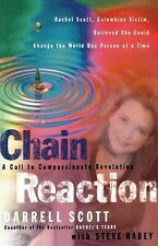 Chain Reaction : A Call to Compassionate Revolution by Steve Rabey and...