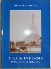 Note on a Tour in Burma in March and April 1892 by F.O. Oertel (2006, Paperback)
