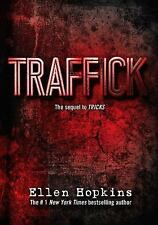 Traffick : The Sequel to Tricks by Ellen Hopkins (2015, Hardcover)