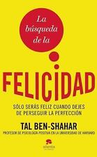 La Búsqueda de la Felicidad by Tal Ben-Shahar (2014, Paperback)